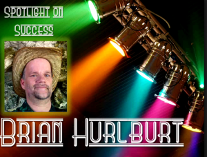 Spotlighton Success with Brian Hurlburt