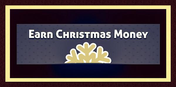 Earn Christmas Money